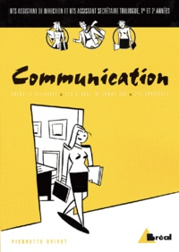 Communication BTS assistant- Méthodes, techniques et pratiques de communication professionnelle - Pierrette Drivet | Showmesound.org