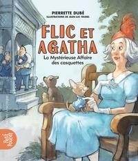 Pierrette Dubé - Flic et Agatha  : Flic et Agatha - La Mystérieuse Affaire des casquettes.