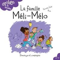 Pierrette Dubé et Estelle Bachelard - Drôles de familles !  : La famille Méli-Mélo.