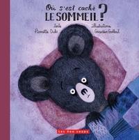 Pierrette Dubé et Geneviève Godbout - Où s'est caché le sommeil ?.