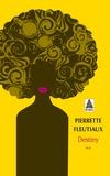 Pierrette Fleutiaux - Destiny.