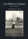 Pierrette Fleutiaux et JS Cartier - Les étoiles à l'envers - New York, Photoroman.
