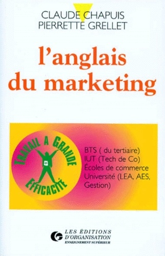 Pierrette Grellet et Claude Chapuis - L'anglais du marketing.