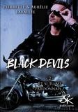 Pierrette Lavallée et Aurélie Lavallée - Black Devils Tome 2 : Et si tu me pardonnais ?.
