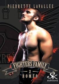 Pierrette Lavallée - Fighters Family - Tome 2, Roméo.