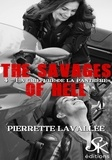 Pierrette Lavallée - La griffure de la panthère - The savages of Hell, T4.