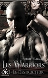Pierrette Lavallée - Les Warriors Tome 1 : Le destructeur.