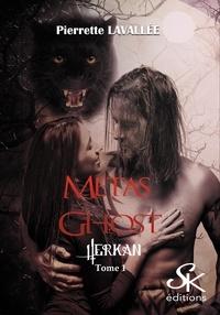 Téléchargement complet du livre électronique Métas Ghost  - Tome 1, Herkan (French Edition) par Pierrette Lavallée 9782819105848 CHM PDF DJVU