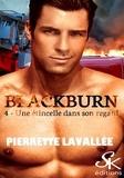 Pierrette Lavallée - Une étincelle dans son regard - Blackburn, T4.