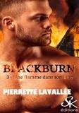 Pierrette Lavallée - Une flamme dans son âme - Blackburn, T3.