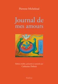 Pierrette Micheloud - Journal de mes amours (1955-1960).