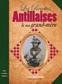 Pierrette Mifikannel - Les recettes antillaises de nos grands-mères.