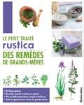 Pierrette Nardo - Le petit traité des remèdes de grands-mères.