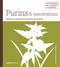 Pierrette Nardo - Purins & macérations.