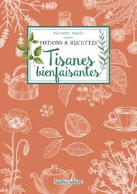 Pierrette Nardo - Tisanes bienfaisantes.