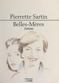 Pierrette Sartin - Belles-mères.