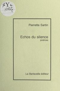 Pierrette Sartin - Échos du silence.