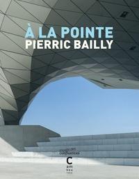 Pierric Bailly - A la pointe.