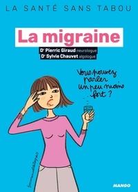 Ebook for struts 2 téléchargement gratuit La migraine par Pierric Giraud, Sylvie Chauvet, Emmanuelle Teyras, Laurent Stefano (Litterature Francaise) MOBI PDF 9782317022364