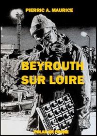 Pierric Guittaut - Beyrouth-sur-Loire.