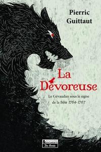 Pierric Guittaut - La Dévoreuse.