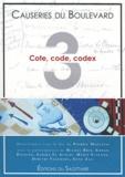 Pierric Maelstaf - Les Causeries du Boulevard - Tome 3, Cote, code, codex.