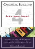 Pierric Maelstaf - Les Causeries du Boulevard - Tome 4, Ame + Trame = Drame ?.