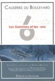 Pierric Maelstaf - Les Causeries du Boulevard - Tome 6, Les gammes et les -ons.