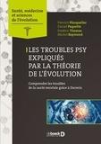 Pierrich Plusquellec et Daniel Paquette - Troubles psy expliqués par la théorie de l'évolution - Comprendre les troubles de la santé mentale grâce à Darwin.