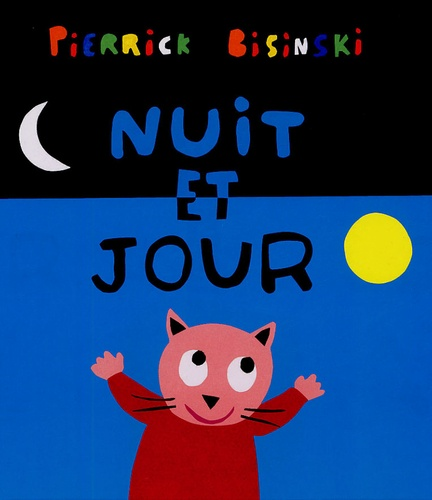 Pierrick Bisinski - Nuit et jour.