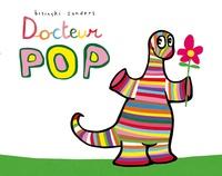 Pierrick Bisinski et Alex Sanders - Pop  : Docteur Pop.