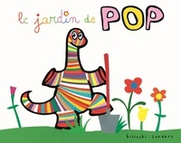 Pierrick Bisinski et Alex Sanders - Pop  : Le jardin de Pop.