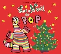 Pierrick Bisinski et Alex Sanders - Pop  : Le Noël de Pop.
