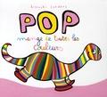 Pierrick Bisinski et Alex Sanders - Pop mange de toutes les couleurs.