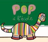 Pierrick Bisinski et Alex Sanders - Pop  : Pop à l'école.