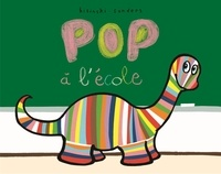Pierrick Bisinski et Alex Sanders - Pop  : Pop à l'ecole.
