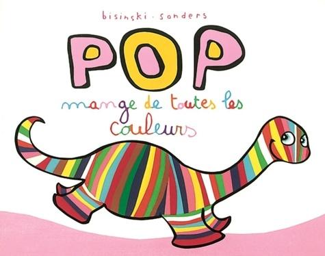 Pop  Pop mange de toutes les couleurs