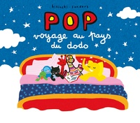 Pierrick Bisinski et Alex Sanders - Pop  : Pop voyage au pays du dodo.