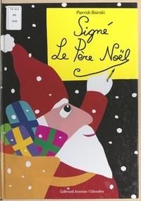 Pierrick Bisinski et Colline Faure-Poirée - Signé le Père Noël.