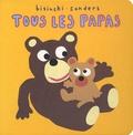 Pierrick Bisinski et Alex Sanders - Tous les papas.