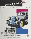 Pierrick Bourgault - Minitel et micro : la «French connexion».