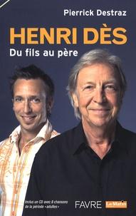 Pierrick Destraz - Henri Dès - Du fils au père. 1 CD audio