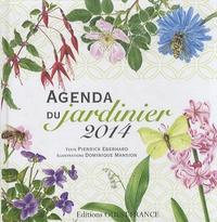 Pierrick Eberhard - Agenda du jardinier 2014.