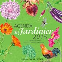 Pierrick Eberhard et Dominique Mansion - Agenda du Jardinier 2015.