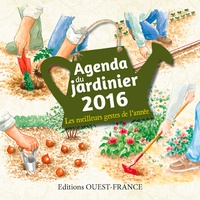Pierrick Eberhard et Nicole Colin - Agenda du jardinier 2016.