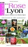 Pierrick Eberhard - Guide de la rose à Lyon, dans le Rhône et en Rhône-Alpes.