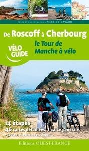 Pierrick Gavaud - De Roscoff à Cherbourg, le tour de Manche à vélo.