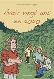 Pierrick Guigon et  MRJC - Avoir vingt ans en 2020.