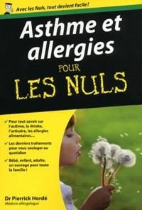 Pierrick Hordé et William E. Berger - Asthme et allergies pour les nuls.
