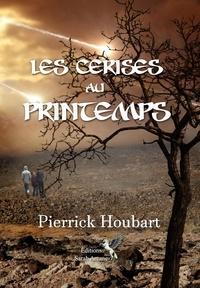 Pierrick Houbart - Les cerises au printemps.